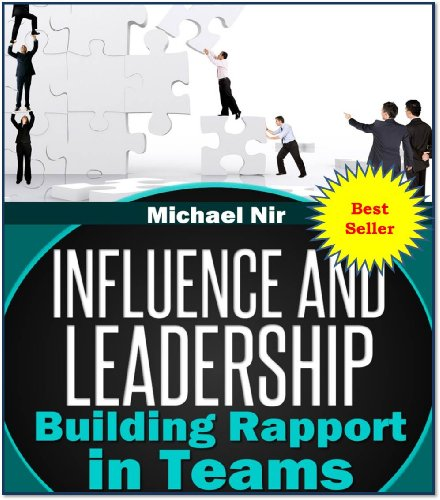T.G.I.F! You Made it Through The Week! Reward Yourself With Discounted eBooks in Today's Kindle Daily Deals Featuring Michael Nir's Project Management: Influence and Leadership Building Rapport in Teams, A practical Guide