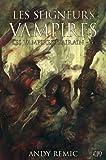 LES VAMPIRES D'AIRAIN T03 : LES SEIGNEURS VAMPIRES