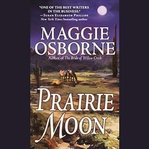 Prairie Moon | [Maggie Osborne]