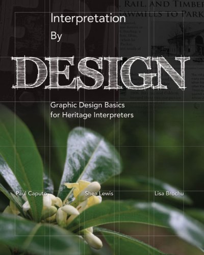 Interpretation By Design: Graphic Design Basics for...