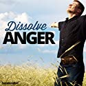 Dissolve Anger Hypnosis: Stay Calm and Emotionally Stable, Using Hypnosis Speech by  Hypnosis Live Narrated by  Hypnosis Live