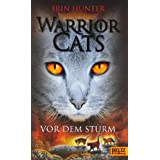 "Warrior Cats. Vor dem Sturm: I, Band 4von ""Erin Hunter"""