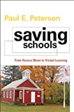 Saving Schools: From Horace Mann to Virtual Learning