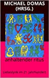 img - for anhaltender ritus: Liebeslyrik im 21. Jahrhundert (edition rote zahlen 13) (German Edition) book / textbook / text book