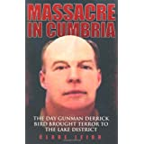 Massacre in Cumbriaby Clare Leigh