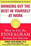 img - for By Ginger Lapid-Bogda Bringing Out the Best in Yourself at Work: How to Use the Enneagram System for Success (1st Edition) book / textbook / text book