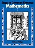 img - for Steps to Common Entrance Mathematics 2 (Bk.2) book / textbook / text book