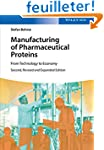 Manufacturing of Pharmaceutical Prote...