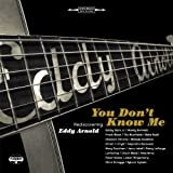 You Dont Know Me: Rediscovering Eddy Arnold