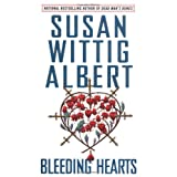 Bleeding Hearts (China Bayles Mystery)