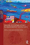 img - for Special Economic Zones in Asian Market Economies book / textbook / text book
