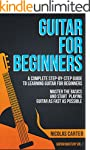 Guitar: For Beginners - A Complete St...