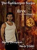 Eryx: The Gatekeeper Series (Phoenix Rising Short Stories Book 1)