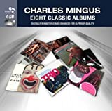 Eight Classic Albums by Charles Mingus
