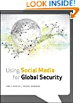Using Social Media for Global Security