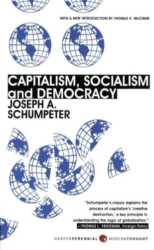 Capitalism, Socialism, and Democracy: Third Edition: Joseph A. Schumpeter: 9780061561610: Amazon.com: Books