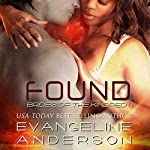 Found: Brides of the Kindred, Book 4 | Evangeline Anderson