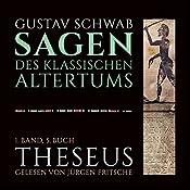 Theseus (Die Sagen des klassischen Altertums Band 1, Buch 5 - Teil 2) | Gustav Schwab