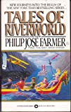 Tales of Riverworld (Questar Science Fiction)