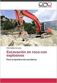 Amazon.com: Excavación en roca con explosivos: Para la apertura de