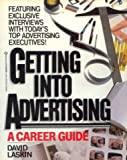 Getting Into Advertising (0345325982) by Laskin, David