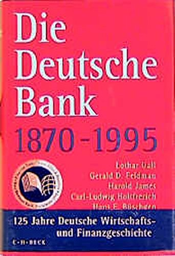 deutsche-bank-1870-1995-125-jahre-deutsche-wirtschafts-und-finanzgeschichte