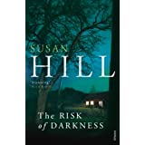 The Risk of Darkness: Simon Serrailler Book 3 (Simon Serrailler 3)by Susan Hill
