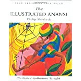 The Illustrated Anansiby Philip M. Sherlock