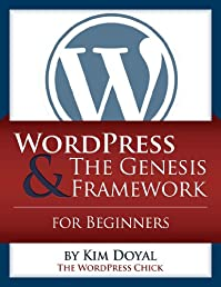 WordPress & The Genesis Framework For Beginners