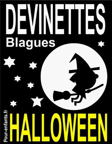 Couverture du livre Devinettes et blagues d'Halloween: Devinettes d'Halloween pour enfants. Blagues Halloween. Vampires, sorcières et fantômes sont au rendez-vous. Gratuit !