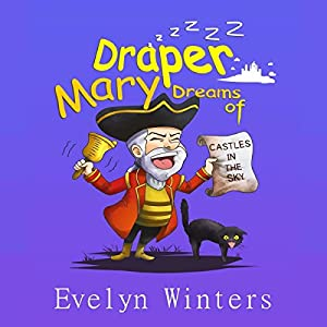 Mary Draper Dreams of Castles in the Sky Audiobook