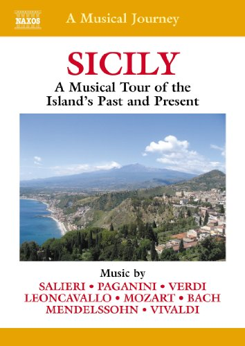 A Musical Journey - Sicily: A Musical Tour of the Island's Past and Present
