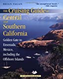 Search : The Cruising Guide to Central and Southern California: Golden Gate to Ensenada, Mexico, Including the Offshore Islands