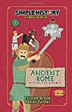 img - for Simple History: The Romans: Ancient Rome, Rise of the Republic book / textbook / text book