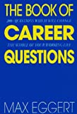 img - for The Book Of Career Questions: Two Hundred Questions Which Will Change The Whole of Your Working Life book / textbook / text book