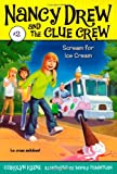 Scream for Ice Cream (Nancy Drew and the Clue Crew #2)