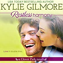Restless Harmony: Clover Park, Book 5 Audiobook by Kylie Gilmore Narrated by Charles Lawrence