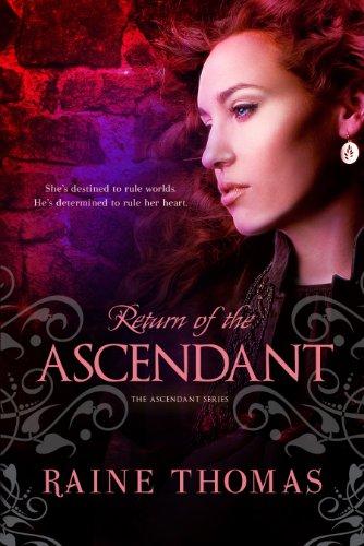 Return of the Ascendant (The Ascendant Series Book 1) (Raine Thomas compare prices)
