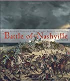 The Battle of Nashville (0375848878) by Bobrick, Benson