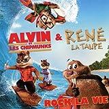 echange, troc Rene La Taupe & Alvin Et Les Chipmunks - Rock La Vie