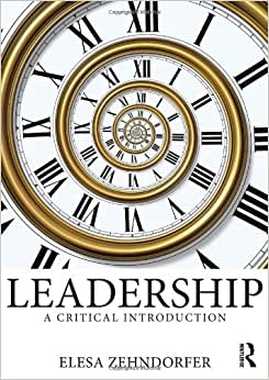 Leadership: A Critical Introduction