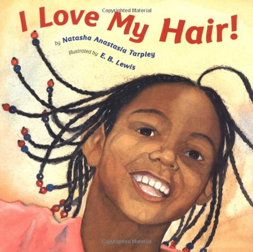 I Love My Hair! (Picture Books African American compare prices)