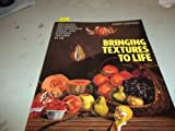 img - for Bringing Textures to Life by Sheppard, Joseph (1993) Paperback book / textbook / text book