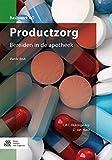 img - for Productzorg: Bereiden in de apotheek (Basiswerk AG) (Dutch Edition) book / textbook / text book