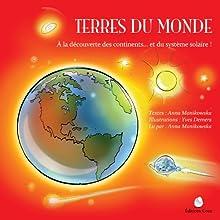Terres du monde (French Edition) | Livre audio Auteur(s) : Anna Manikowska Narrateur(s) : Anna Manikowska
