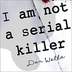 I Am Not a Serial Killer Audiobook