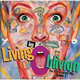 Living In Oblivion : The 80's Greatest Hits, Vol. 3