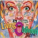 Living in Oblivion 3
