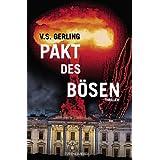 """Pakt des B�sen : Thrillervon """"V.S. Gerling"""""""