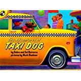 The Adventures of Taxi Dog [ADV OF TAXI DOG]